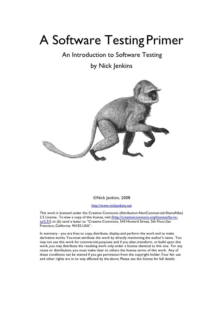 A Software Testing Primer              An Introduction to Software Testing                                 by Nick Jenkins...
