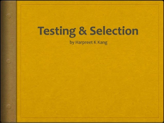 To ponder on..  Reliability & Validity  Validate a test  Cite and Illustrate testing guidelines  Tests for Employee Se...