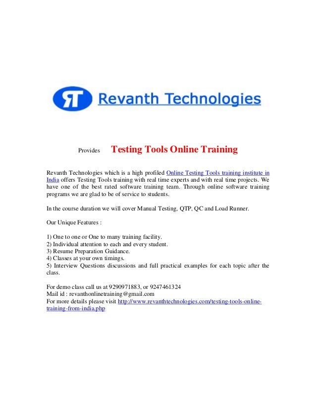Provides  Testing Tools Online Training  Revanth Technologies which is a high profiled Online Testing Tools training insti...