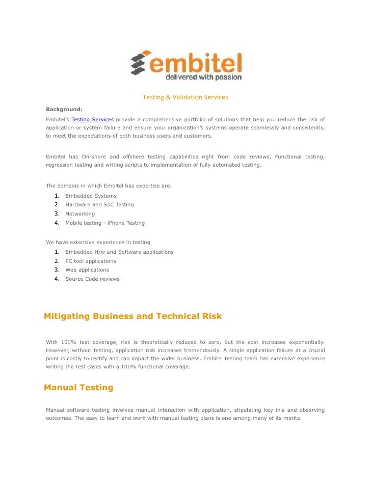 Testing & Validation ServicesBackground:Embitel's Testing Services provide a comprehensive portfolio of solutions that hel...
