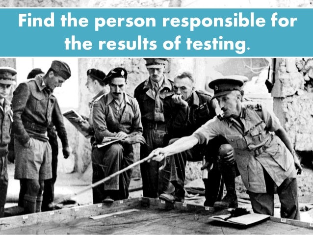 Find the person responsible for the results of testing.