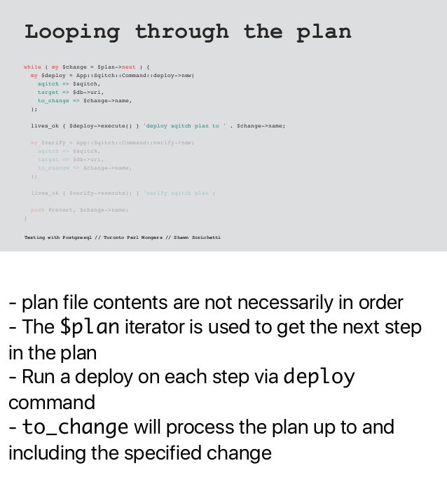- plan file contents are not necessarily in order - The $plan iterator is used to get the next step in the plan - Run a de...