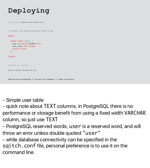 - Simple user table - quick note about TEXT columns, in PostgreSQL there is no performance or storage benefit from using a...