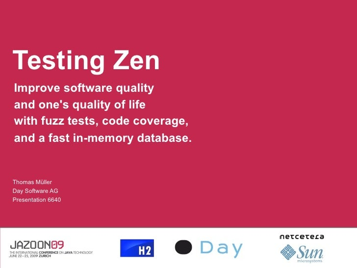 Testing Zen Improve software quality and one's quality of life with fuzz tests, code coverage, and a fast in-memory databa...