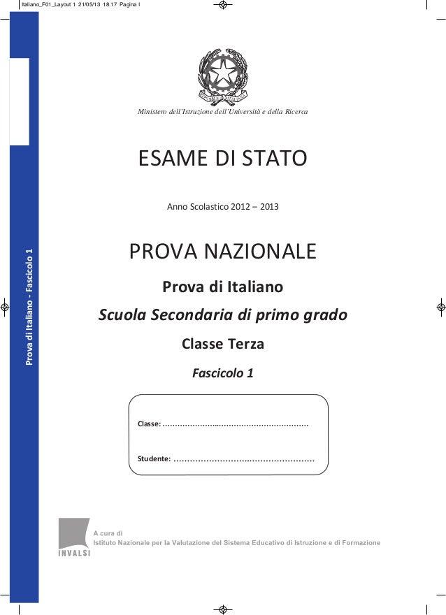 Classe: Studente: ProvadiItaliano-Fascicolo1 Ministero dell'Istruzione dell'Università e della Ricerca ESAME DI STATO Anno...
