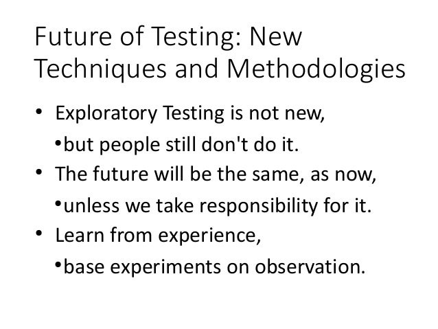 TestIstanbul May 2013 Keynote Experiences With Exploratory Testing Slide 2