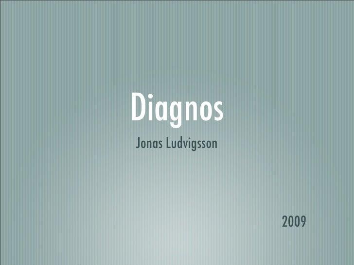 Diagnos Jonas Ludvigsson                        2009