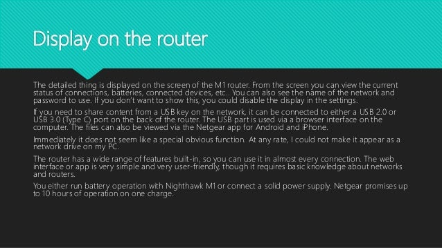 Display on the router The detailed thing is displayed on the screen of the M1 router. From the screen you can view the cur...
