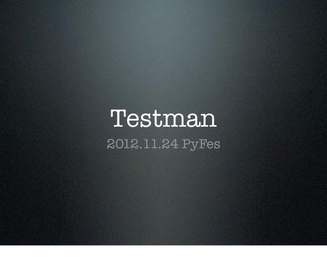 Testman2012.11.24 PyFes