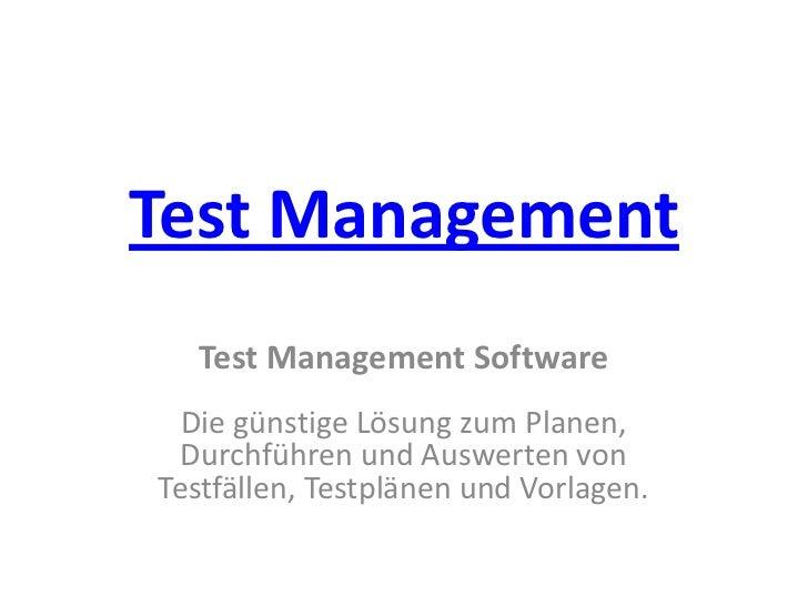 Test Management  Test Management Software  Die günstige Lösung zum Planen,  Durchführen und Auswerten vonTestfällen, Testp...