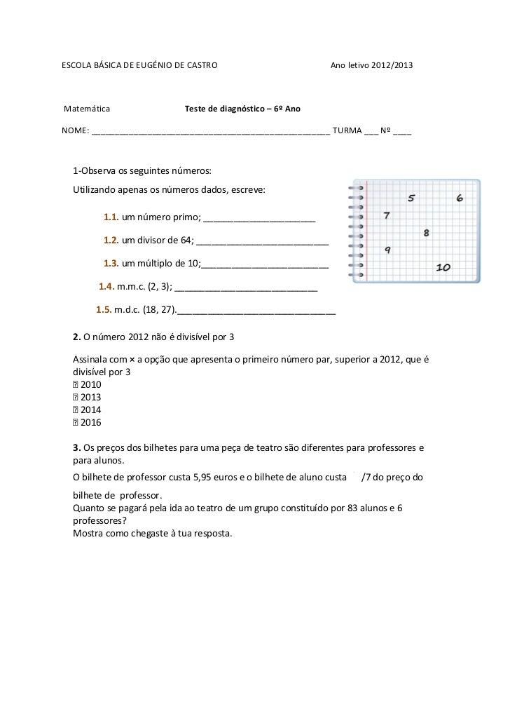 ESCOLA BÁSICA DE EUGÉNIO DE CASTRO                              Ano letivo 2012/2013Matemática                  Teste de d...