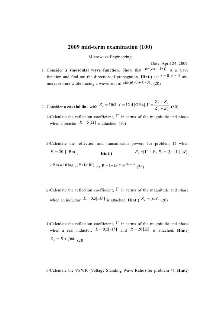 2009 mid-term examination (100)                           Microwave Engineering                                           ...