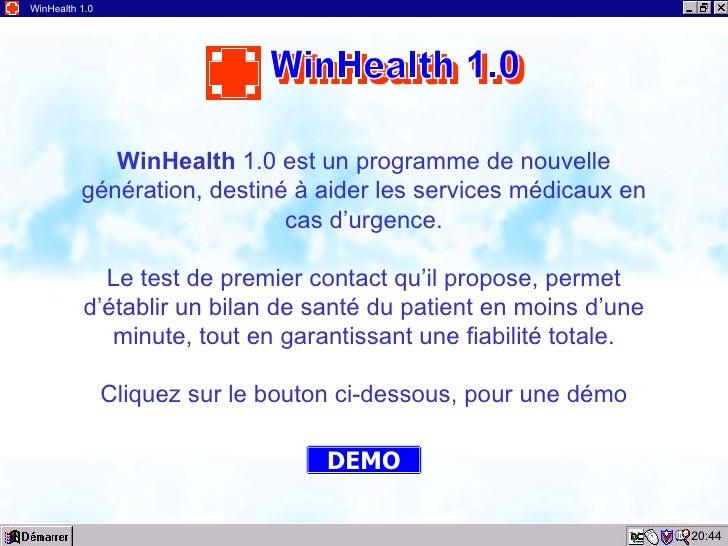 20:44 WinHealth 1.0 WinHealth  1.0 est un programme de nouvelle génération, destiné à aider les services médicaux en cas d...