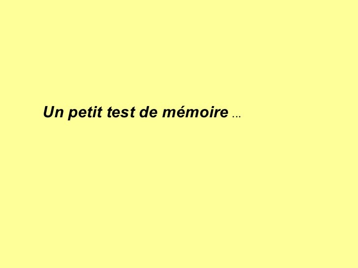 Un petit test de mémoire  ...