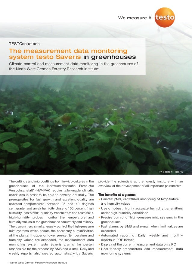 We measure it.TESTOsolutionsThe measurement data monitoringsystem testo Saveris in greenhousesClimate control and measurem...