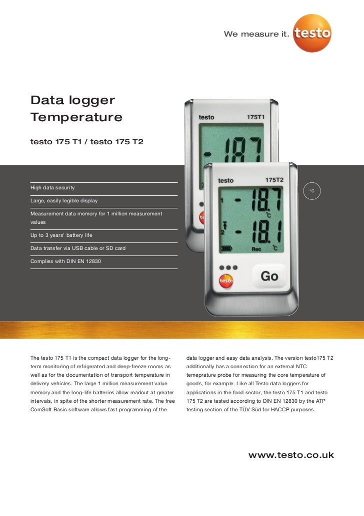 We measure it.Data loggerTemperaturetesto 175 T1 / testo 175 T2High data security                                         ...