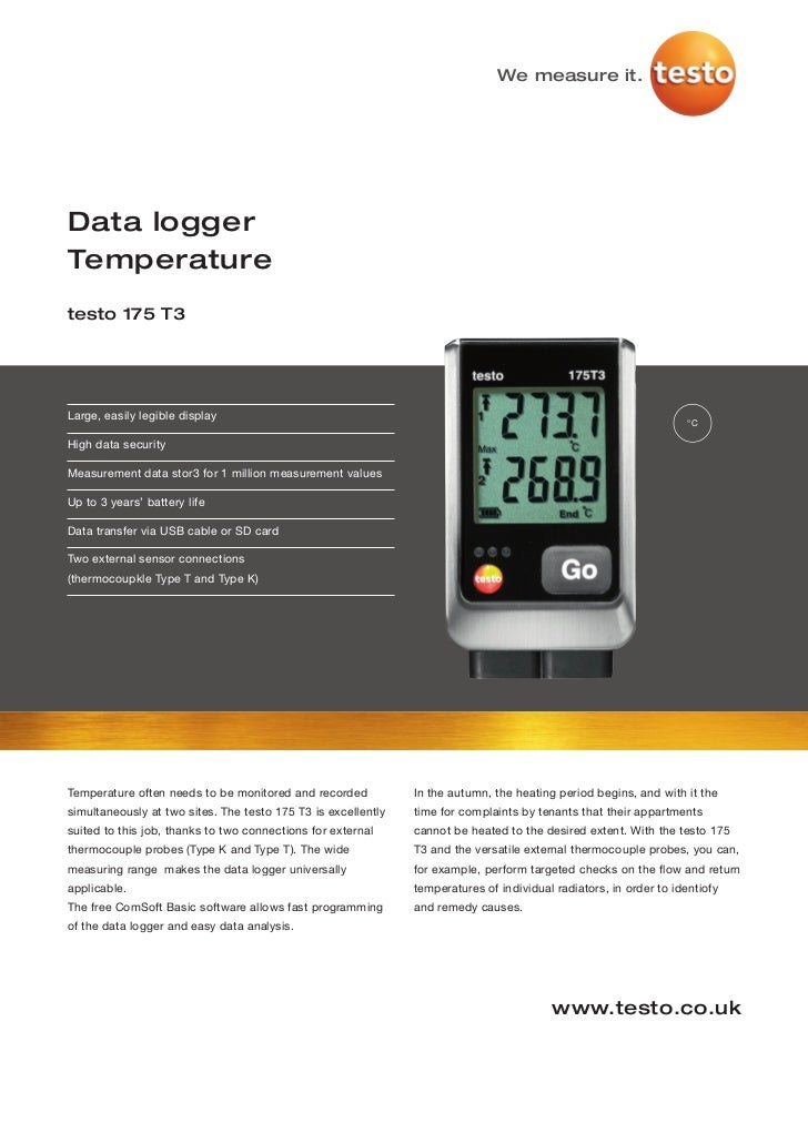 We measure it.Data loggerTemperaturetesto 175 T3Large, easily legible display                                             ...