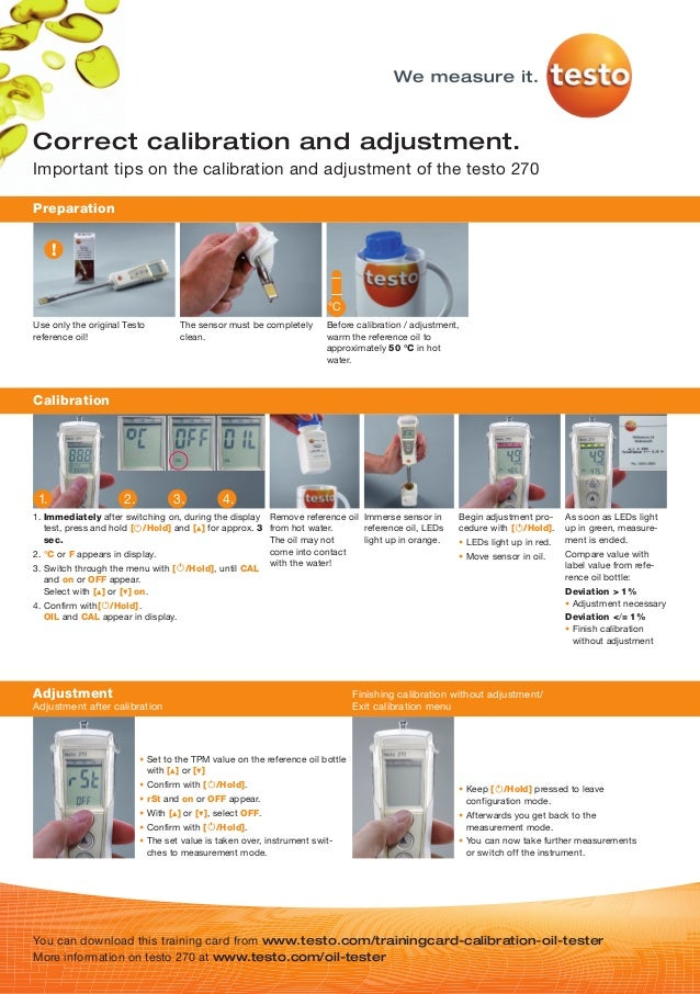 Correctcalibrationandadjustment.Important tips on the calibration and adjustment of the testo 270Preparation      !       ...