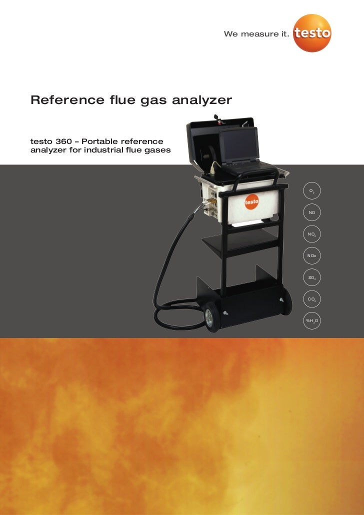 We measure it.Reference flue gas analyzertesto 360 – Portable referenceanalyzer for industrial flue gases                 ...