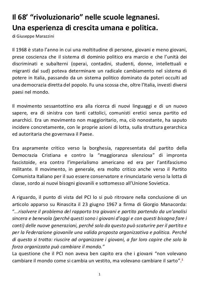 """1 Il 68' """"rivoluzionario"""" nelle scuole legnanesi. Una esperienza di crescita umana e politica. di Giuseppe Marazzini Il 19..."""