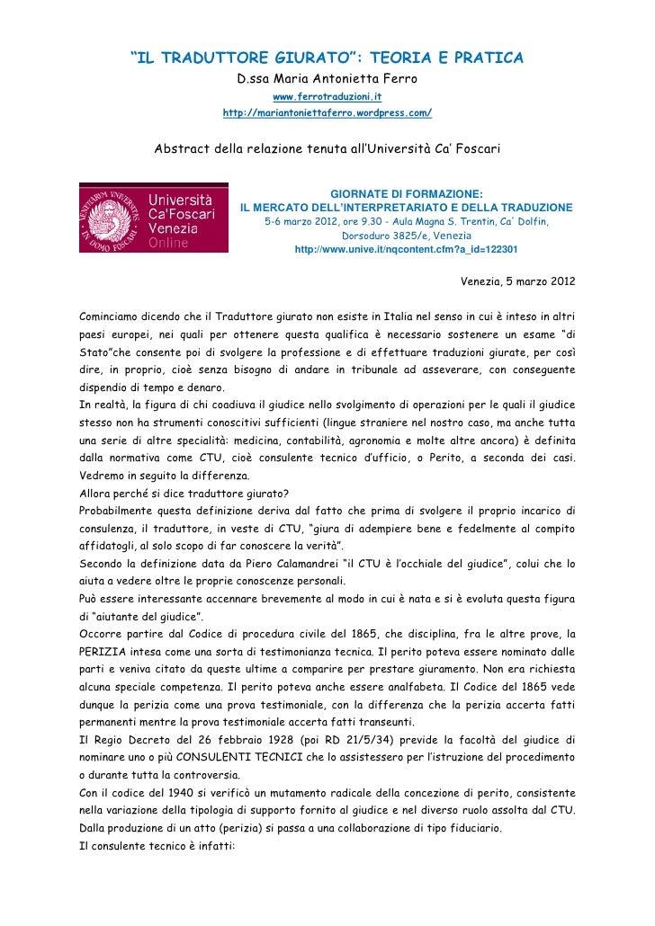 """""""IL TRADUTTORE GIURATO"""": TEORIA E PRATICA                                   D.ssa Maria Antonietta Ferro                  ..."""