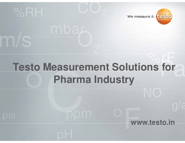 Testo Measurement Solutions for Pharma Industry www testo inwww.testo.in