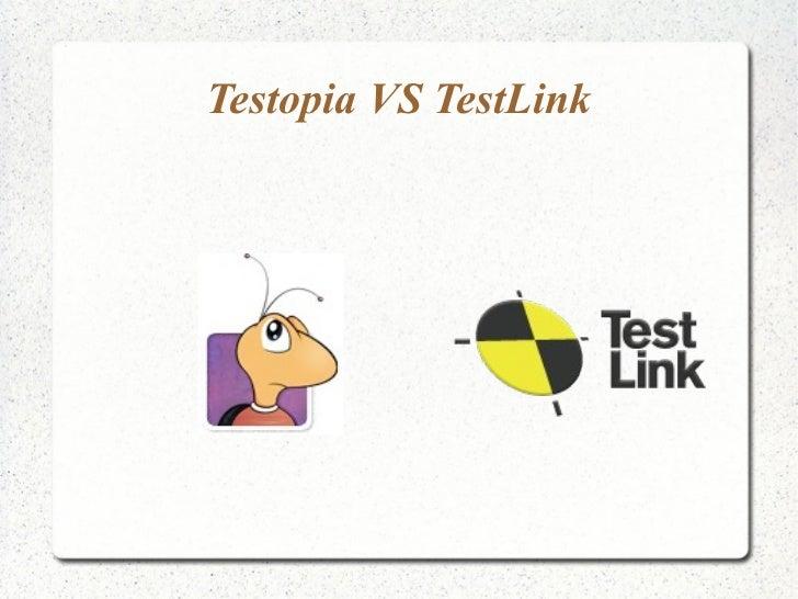 Testopia VS TestLink