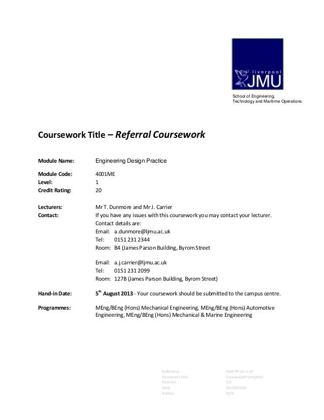 Reference ENR-PP-LA-3-07 Document title Coursework template Revision 1.0 Date 10/10/2010 Author SE/IJ Coursework Title – R...