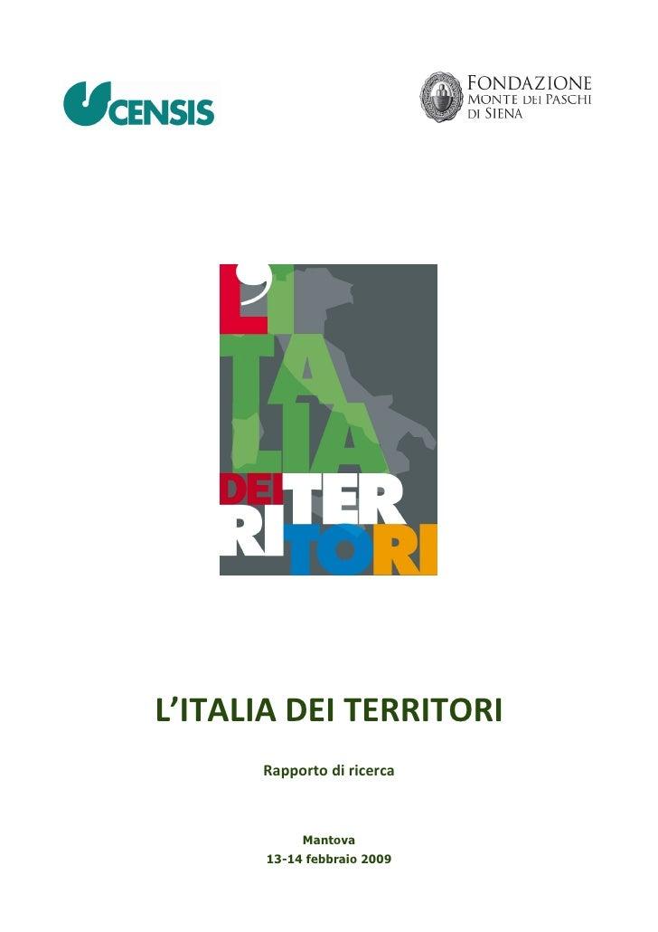 L'ITALIADEITERRITORI       Rapportodiricerca                Mantova        13-14 febbraio 2009