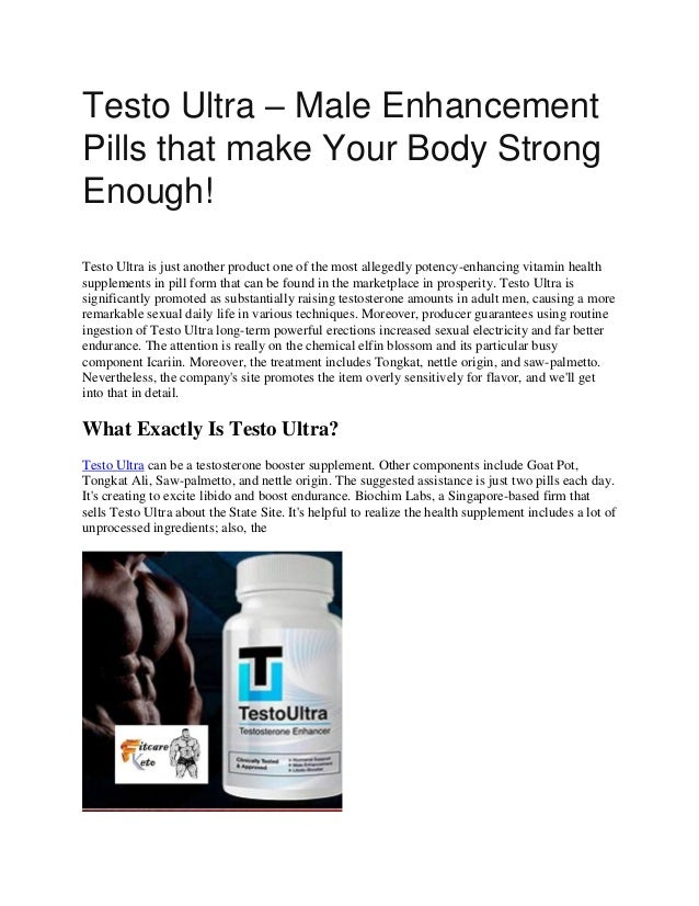 Testo Ultra – Male Enhancement Pills that make Your Body Strong Enough! Testo Ultra is just another product one of the mos...