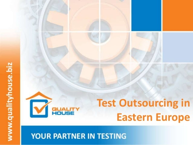Test Outsourcing in Eastern Europe