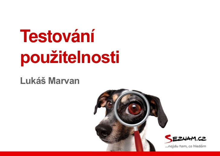 Testování použitelnosti<br />Lukáš Marvan<br />