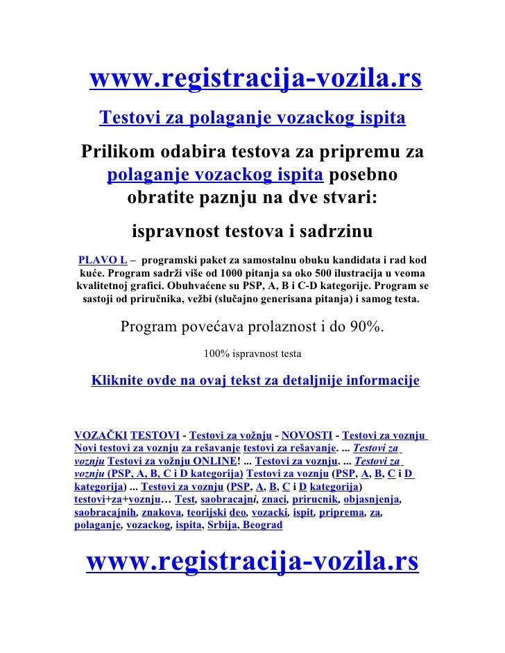 www.registracija-vozila.rs      Testovi za polaganje vozackog ispita  Prilikom odabira testova za pripremu za     polaganj...