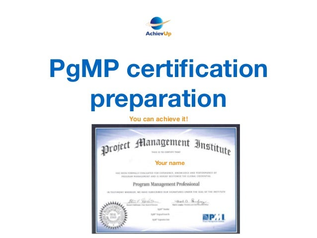 PgMP certification preparation Your name You can achieve it!