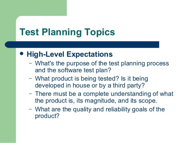 Test Planning Topics High Level