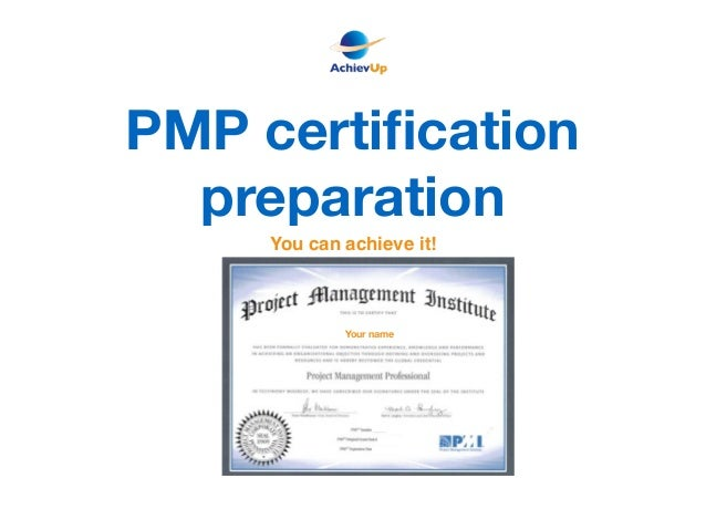 PMP certification preparation Your name You can achieve it!