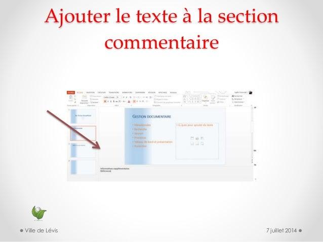 Ajouter le texte à la section commentaire 7 juillet 2014Ville de Lévis