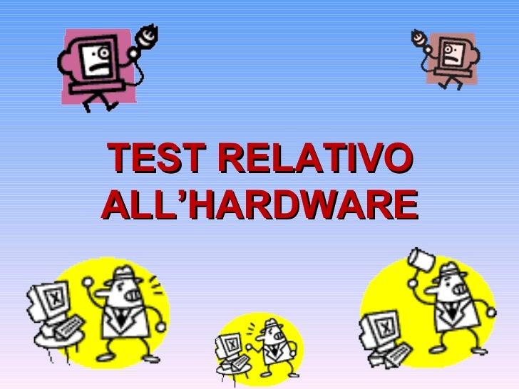 TEST RELATIVOALL'HARDWARE