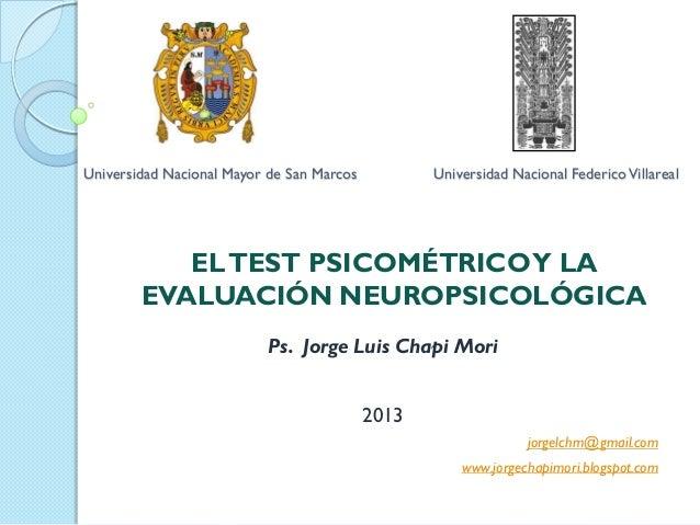 Universidad Nacional Mayor de San Marcos          Universidad Nacional Federico Villareal           EL TEST PSICOMÉTRICO Y...
