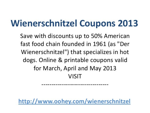 photo relating to Wienerschnitzel Printable Coupons named Wienerschnitzel Discount coupons Code March 2013 April 2013 May possibly 2013