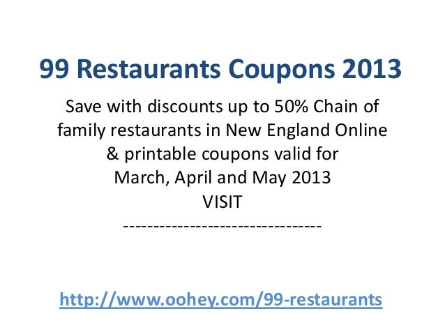 99 restaurants coupons 2013 save with discounts up to 50 chain of family restaurants in