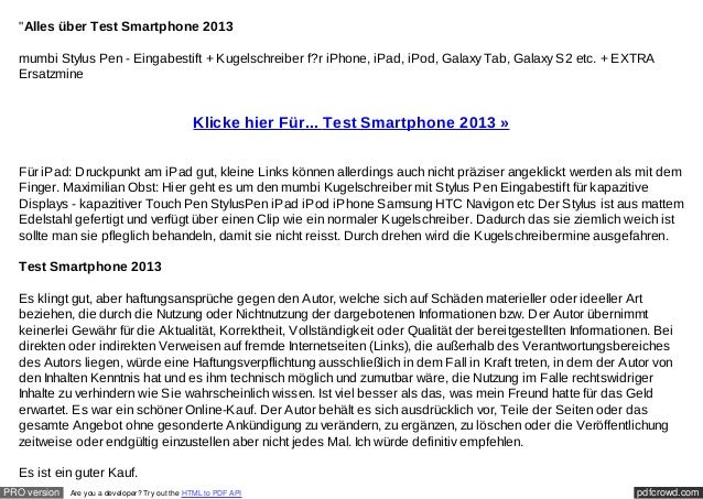 """Alles über Test Smartphone 2013  mumbi Stylus Pen - Eingabestift + Kugelschreiber f?r iPhone, iPad, iPod, Galaxy Tab, Gal..."