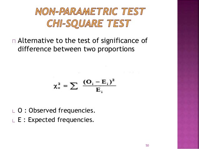 Alternative to the test of significance of  difference between two proportions  O : Observed frequencies.  E : Expected fr...