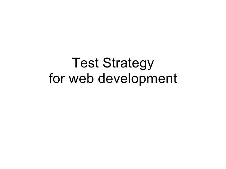 Test strategy for web development