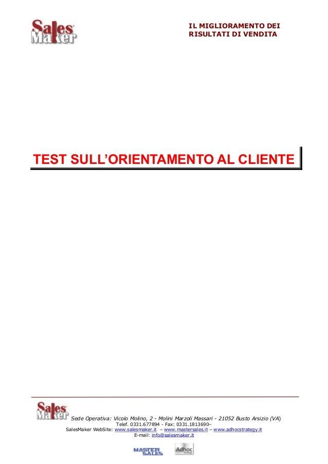 IL MIGLIORAMENTO DEI                                                      RISULTATI DI VENDITATEST SULL'ORIENTAMENTO AL CL...