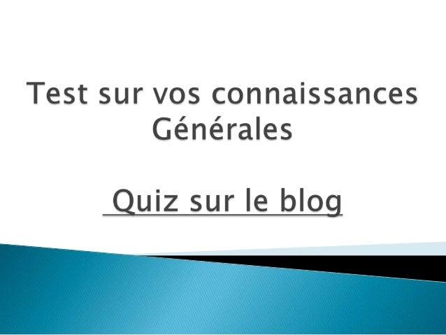  Relisez les articles du blog, en vous orientant, à l'aide duchamp Catégories que vous trouverez dans la colonne dedroite...