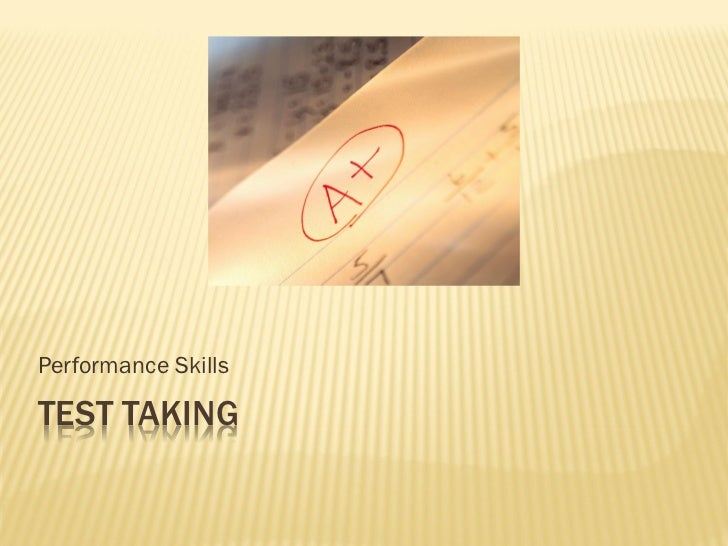 Performance SkillsTEST TAKING