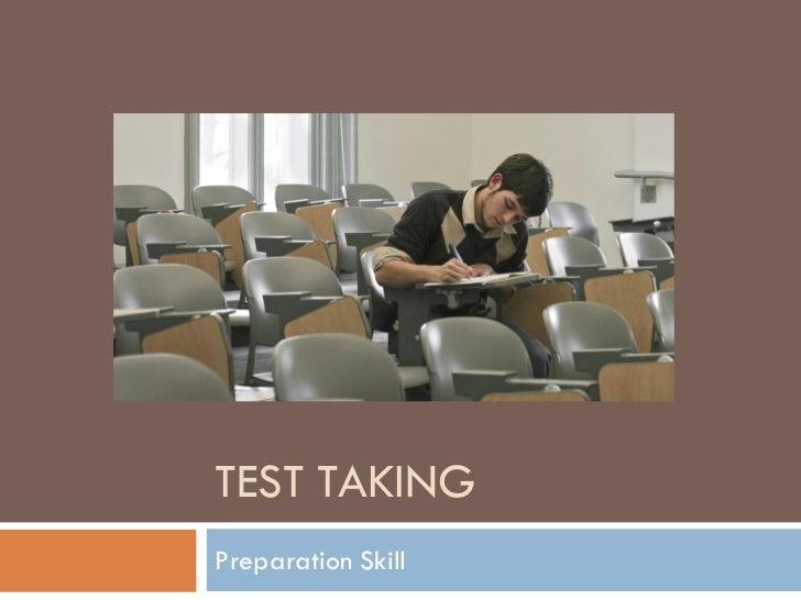 TEST TAKINGPreparation Skill