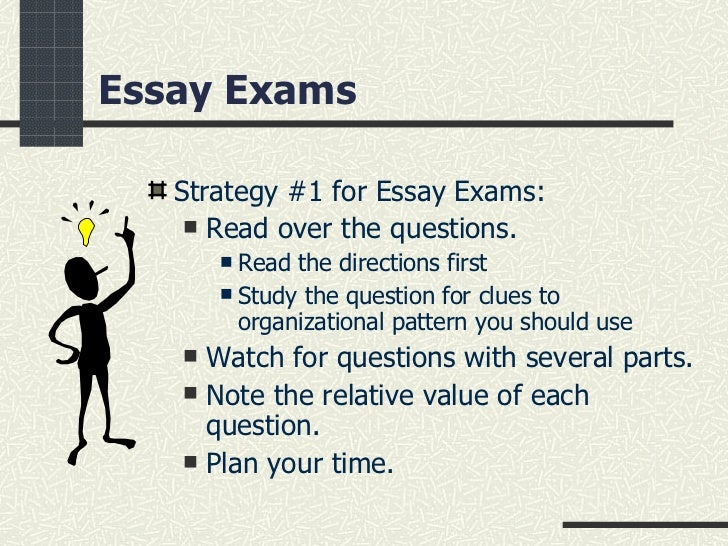 essay test strategies Essay tests bc home  cas  tip sheets  study and test-taking strategies   or the selection of an answer from several available choices that are provided on the test essay - requires answers to be written out at some length the student functions as the source of information.