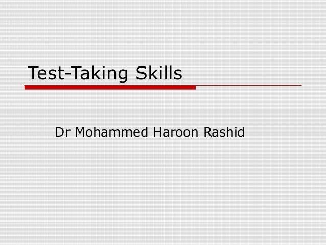 Test-Taking SkillsDr Mohammed Haroon Rashid